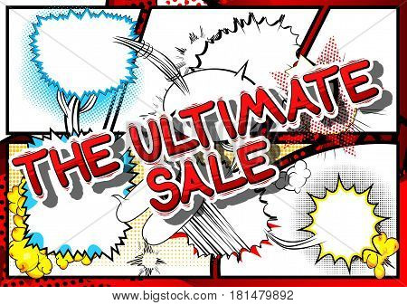 The Ultimate Sale - Comic book style word on abstract background.