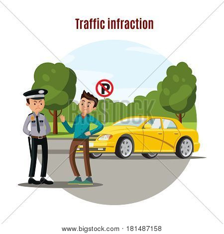 Colorful traffic violation concept with talking policeman driver and yellow car in no parking area vector illustration