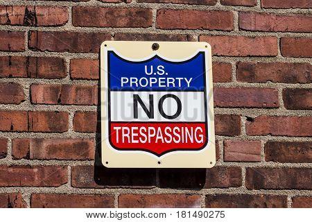 U.S. Property - No Trespassing sign I