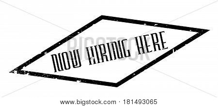 Now Hiring Here rubber stamp. Grunge design with dust scratches. Effects can be easily removed for a clean, crisp look. Color is easily changed.