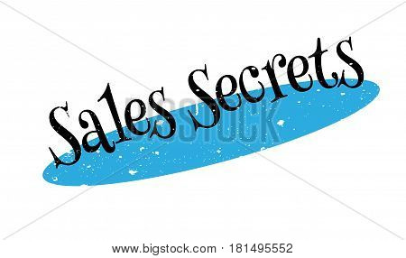 Sales Secrets rubber stamp. Grunge design with dust scratches. Effects can be easily removed for a clean, crisp look. Color is easily changed.