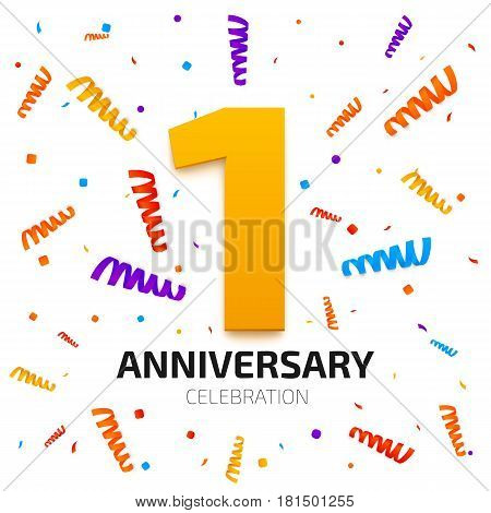 One year anniversary banner. 1 year jubilee celebration poster. Gold number one with colored falling confetti on white background. Vector illustration