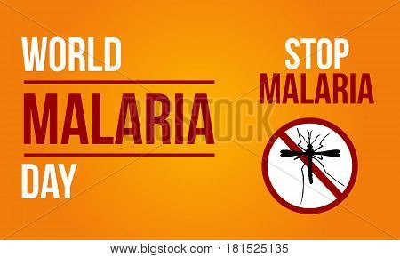 Background For Malaria Day Sign Vector Illustration
