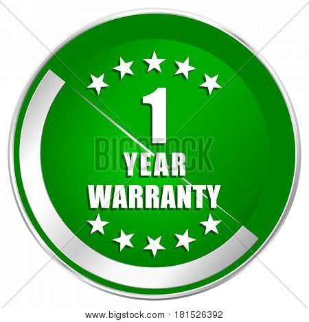 Warranty guarantee 1 year silver metallic border green web icon for mobile apps and internet.