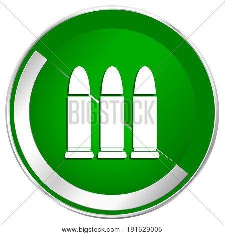 Ammunition silver metallic border green web icon for mobile apps and internet.