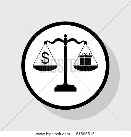 Gift and dollar symbol on scales. Vector. Flat black icon in white circle with shadow at gray background.