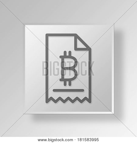 3D Symbol Gray Square Bitcoin Invoice icon Business Concept