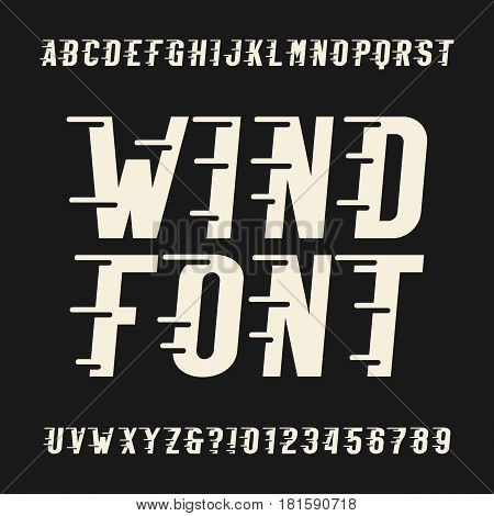 Wind alphabet vector font. Oblique type letters and numbers. Vintage vector typeface for for headlines, posters, etc.