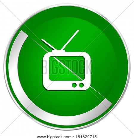 Tv silver metallic border green web icon for mobile apps and internet.