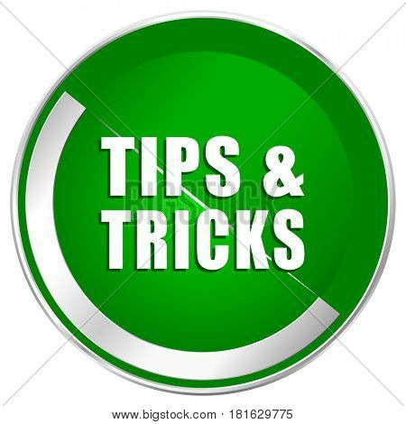 Tips tricks silver metallic border green web icon for mobile apps and internet.