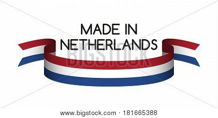 Colored ribbon with the Dutch tricolor Made in Netherlands symbol Duth flag isolated on white background vector illustration