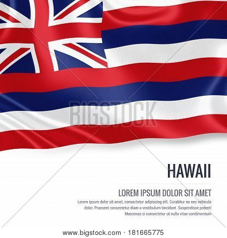 Flag of U.S. state Hawaii waving on an isolated white background. State name and the text area for your message.