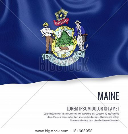 Flag of U.S. state Maine waving on an isolated white background. State name and the text area for your message.