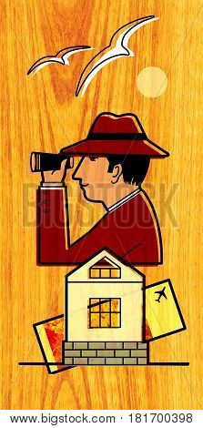 The man in the hat is looking through binoculars. Overhead seagulls fly the sun is shining at the bottom is a house and an air ticket. On a wood texture background