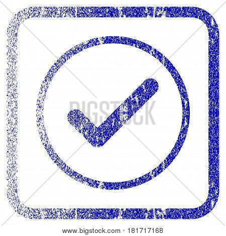 Ok textured icon for overlay watermark stamps. Blue vectorized texture. Flat vector symbol with unclean design inside rounded square frame. Framed blue rubber seal stamp imitation.