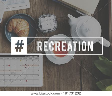 Recreation Leisure Hobbies Activity Word Graphic