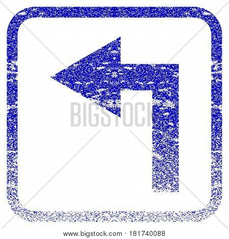Turn Left textured icon for overlay watermark stamps. Blue vectorized texture. Flat vector symbol with scratched design inside rounded square frame. Framed blue rubber seal stamp imitation.