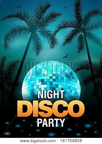 Summer beach party disco poster design with disco ball element. Vector beach party flyer with palm. Music beat template.