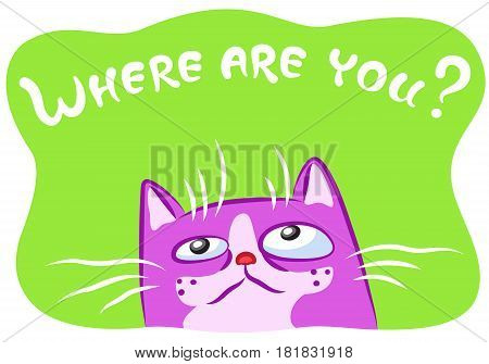Lonely cat vector illustration. Funny cheerful pet. Cartoon pink kitten character on green background.