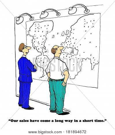 Business cartoon showing two businessmen looking at an international map - sales have come a long way in a short time.
