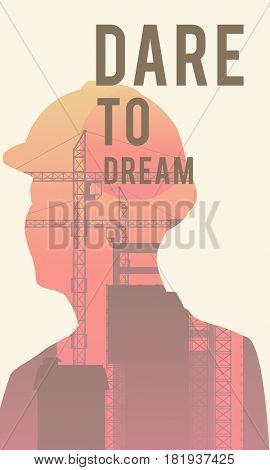 Dare to dream word Concept