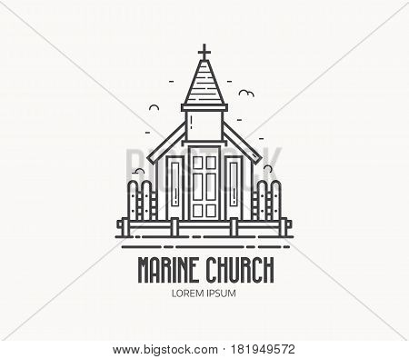 Marine church logo or label template in linear style. Sea chapel logotype in thin line design. Traditional sailor kirk outline icon.
