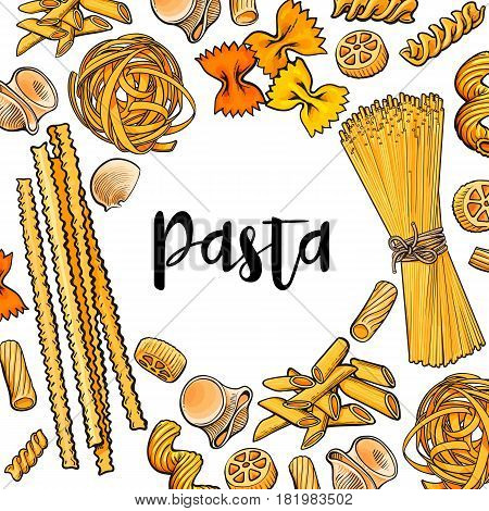 Banner framed with uncooked Italian pasta with place for text, sketch vector illustration isolated on white background. Hand drawn frame with penne, spaghetti, bow pasta and round place for text