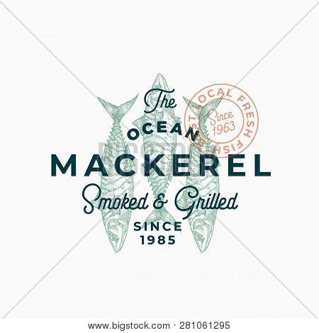 Ocean Mackerel Smoked And Grilled. Abstract Vector Sign, Symbol Or Logo Template. Hand Drawn Mackere