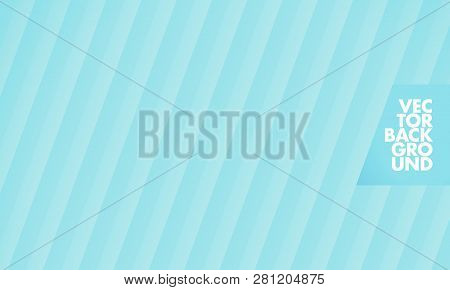 Abstract Turquoise Vector Background For Use In Design. Vector Textures. (tr: Turkuaz Vektorel Zemin