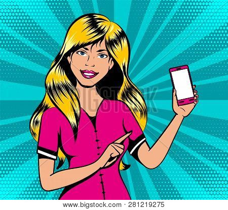 Blond Girl With Smart Phone In Pop Art Retro Comic Book Style, Vector Illustration