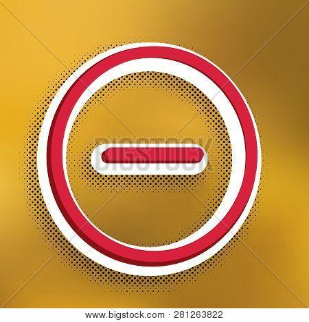 Negative symbol illustration. Minus sign. Vector. Magenta icon with darker shadow, white sticker and black popart shadow on golden background. Illustration. poster