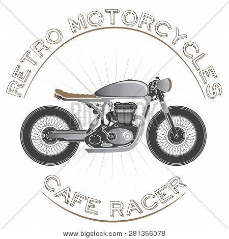 Old Vintage Motorcycle Logo. Cafe Racer Theme.