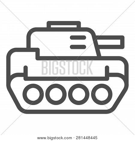 Tank Line Icon. Panzer Vector Illustration Isolated On White. Armor Outline Style Design, Designed F