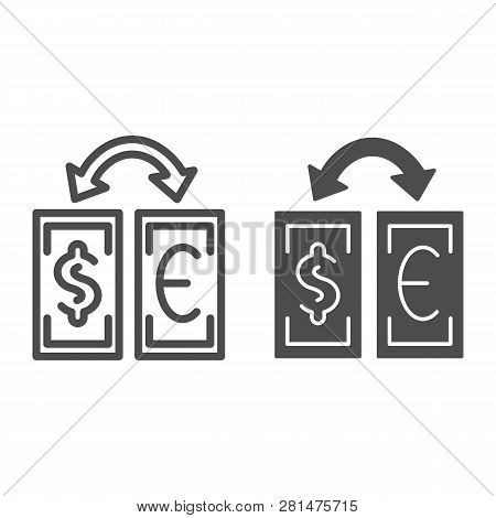 Currency Exchange Line And Glyph Icon. Dollar And Euro Exchange Vector Illustration Isolated On Whit