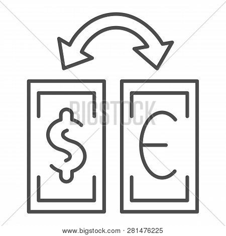Currency Exchange Thin Line Icon. Dollar And Euro Exchange Vector Illustration Isolated On White. Ba