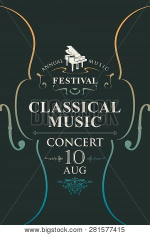 Vector Poster For The Annual Festival Of Classical Music With Violins And Grand Piano On The Black B