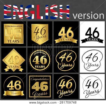 Set Of Number 46 Years (forty-six Years) Celebration. Anniversary Golden Number Template Elements Fo