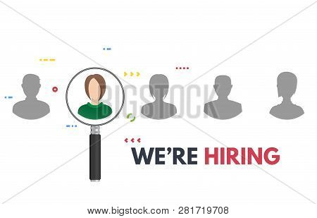 We Are Hiring Poster With Magnifying Glass. Business Recruiting Concept. Human Faces And Employee Se