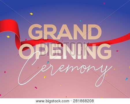 Grand Opening Ceremony Poster Concept Invitation. Grand Opening Event Decoration Party Template.