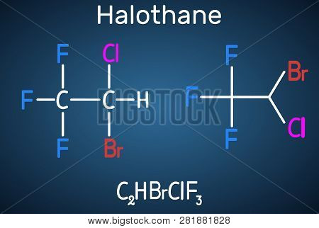 Halothane General Anesthetic Drug Molecule. Structural Chemical Formula On The Dark Blue Background.