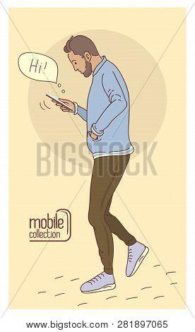 Man Using A Smartphone. Flat Design Cartoon. Talk To Each Other Using A Smartphone