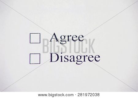 Checklist Box - Agree, Disagree. Check Form Concept