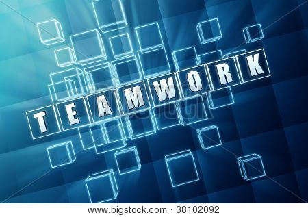 teamwork text in 3d blue glass cubes business concept poster