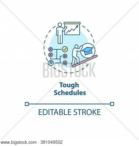 Tough Schedules Concept Icon. Student Time Management. Difficult Organization For Project. College L