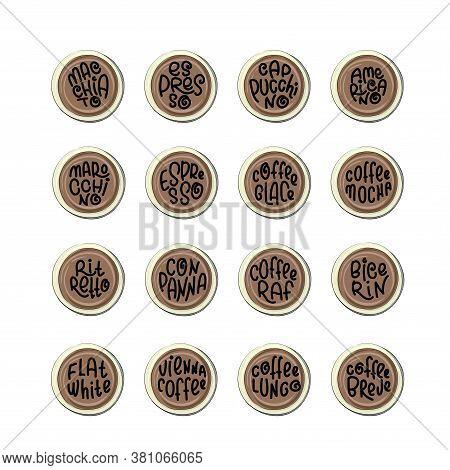 Types Of Coffee - Cappuccino, Americano, Ristretto, Latte, Macchiato, Espresso, Lungo, Vienna, Bicer