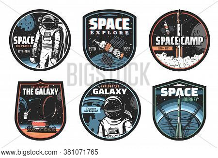 Galaxy, Space, Astronaut And Rocket Vector Icons. Cosmos Explore Shuttles Expedition, Exploration Or