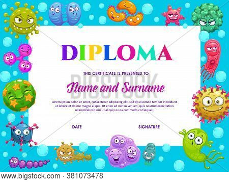Kindergarten Diploma With Cute Bacteria, School Education Vector Kids Certificate With Funny Germs A
