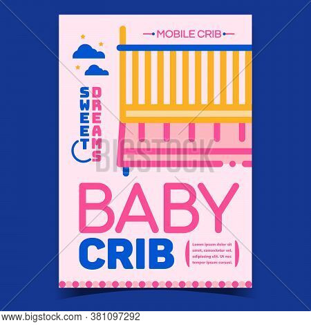 Baby Crib Furniture Advertising Banner Vector. Mobile Children Crib For Sweet Dreams Promo Poster. C