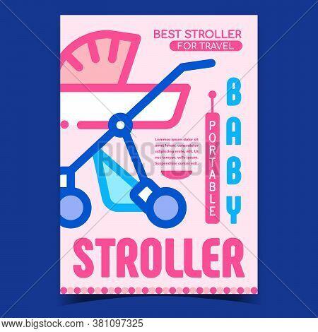 Baby Portable Stroller Advertising Banner Vector. Stroller For Travel Child Promo Poster. Children C