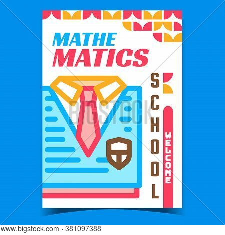 Mathematics School Welcome Advertise Banner Vector. Mathematics School Student Uniform Clothes On Pr